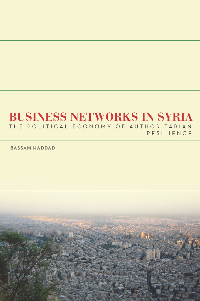 Bassam Haddad book cover: Business Networks in Syria