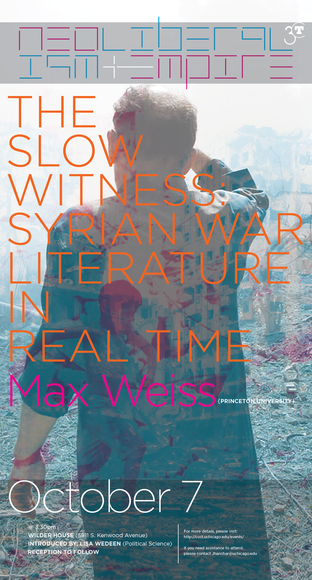 Poster for October 2016 Max Weiss lecture: The Slow Witness, Syrian War Literature in Real Time