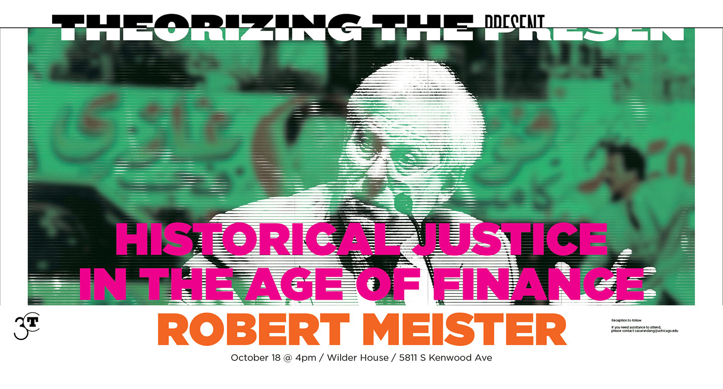 poster for Robert Meister: Historical Justice in the Age of Finance (October 2018)