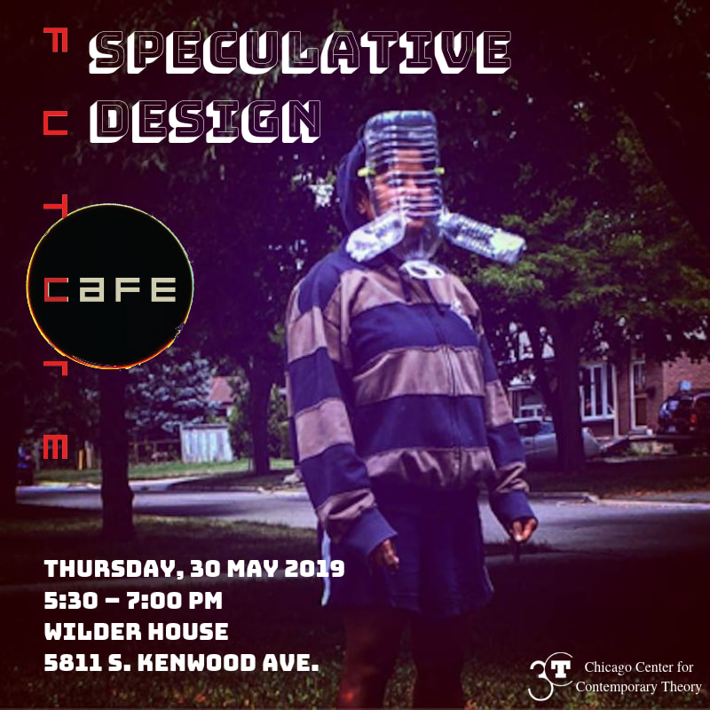 poster for May 2019 Future Cafe on Speculative Design, image of person walking with a wired contraption on their head