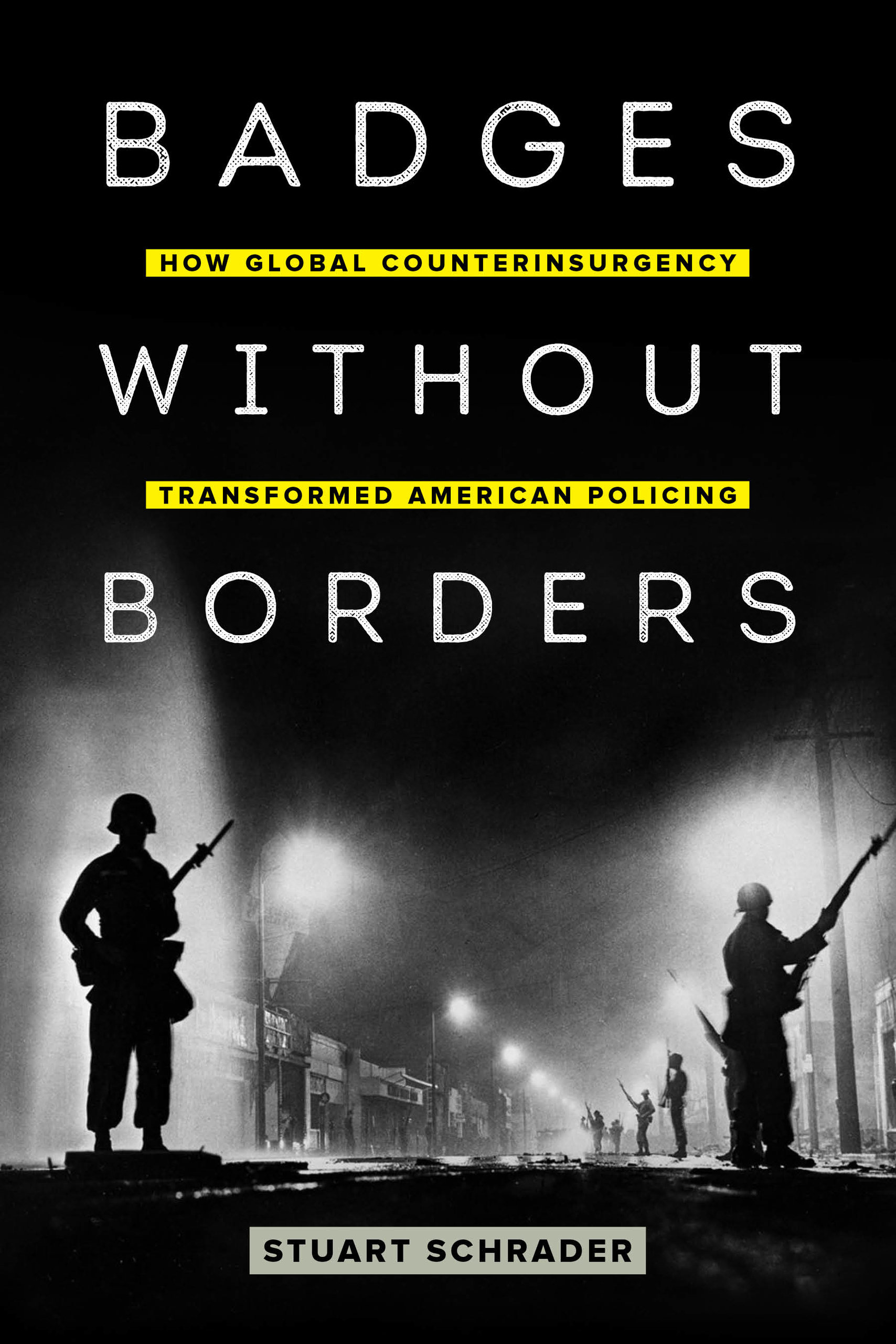 Cover of Stuart Schrader's book, Badges Without Borders