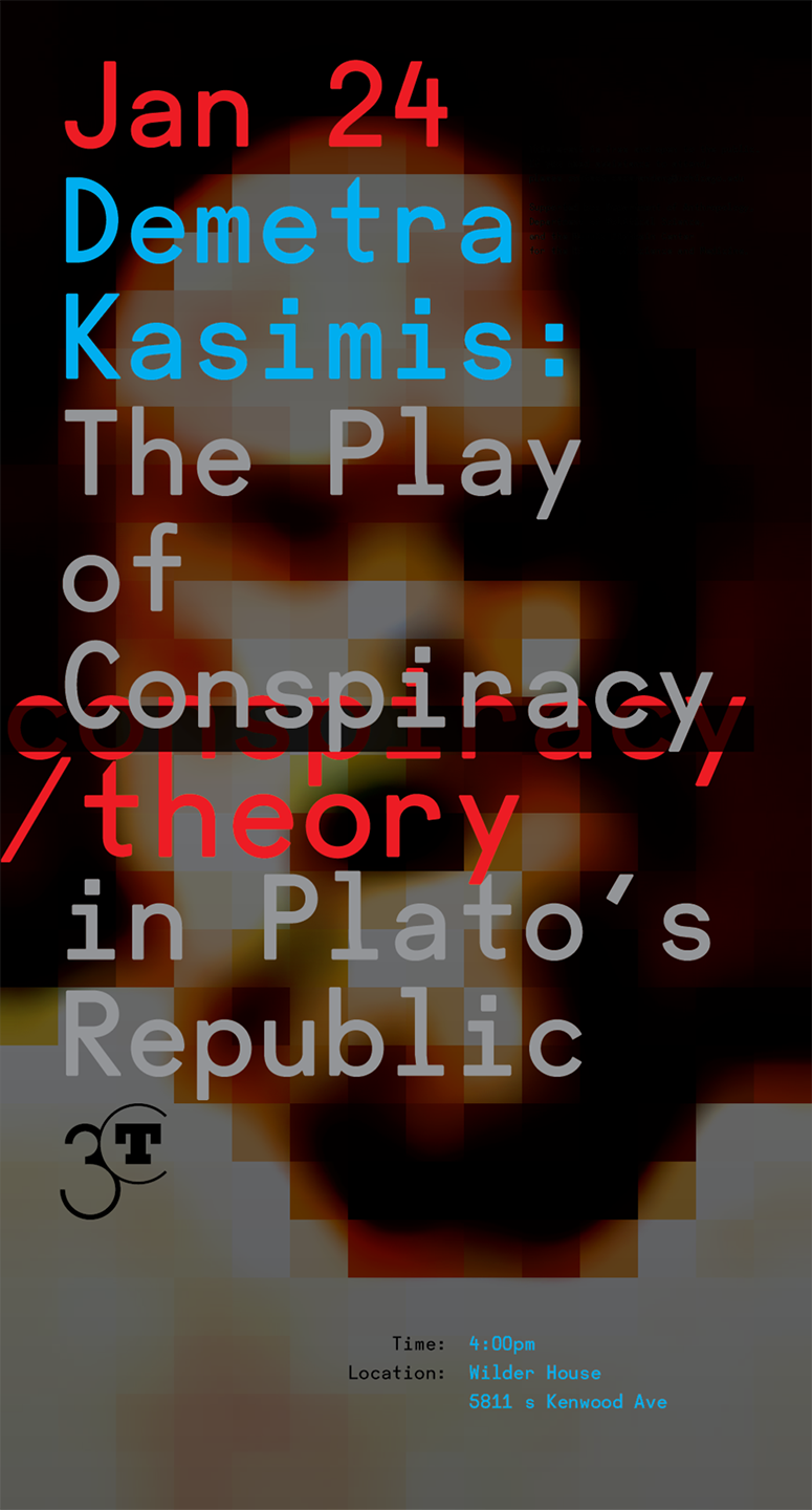 Demeta Kasimis: The Play of Conspiracy in Plato's Republic (event poster)