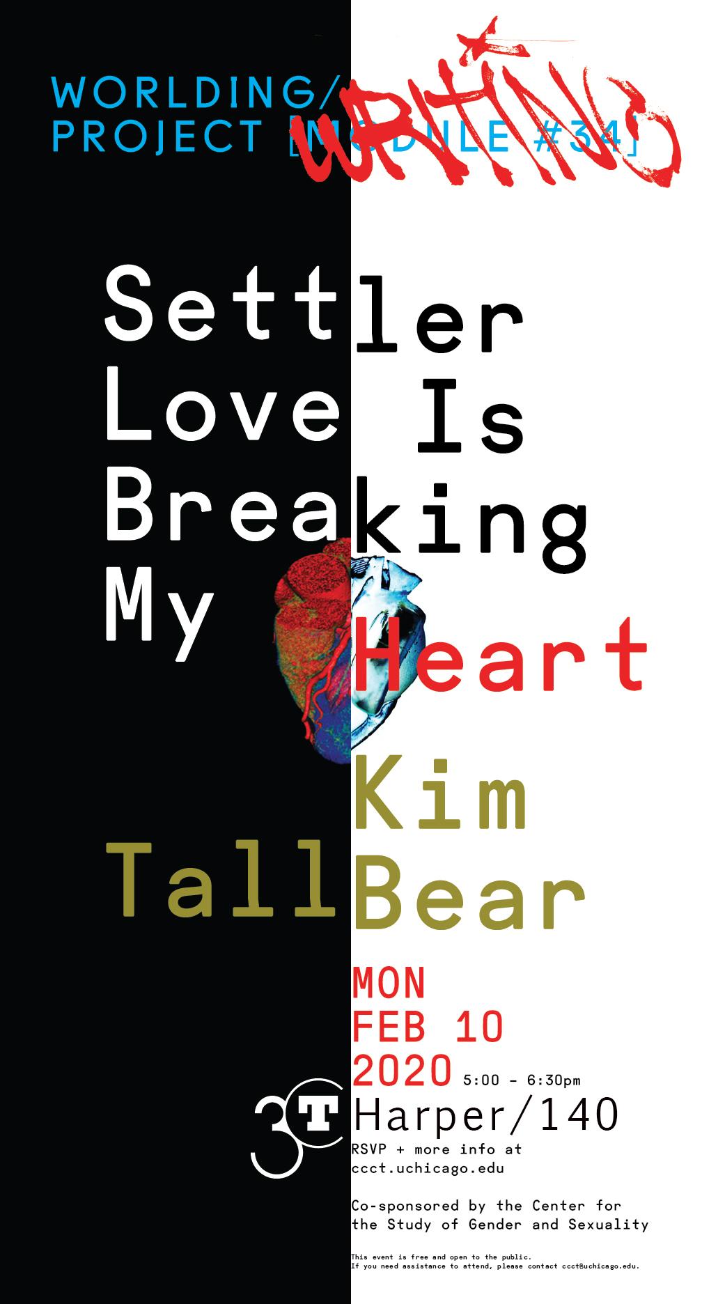 2020 poster for Kim TallBear: Settler Love Is Breaking My Heart