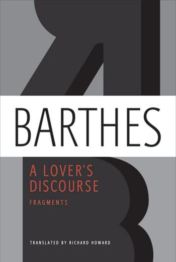 BOOK: Roland Barthes, A Lover's Discourse: Fragments