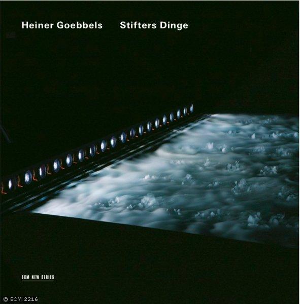 MUSIC: Heiner Goebbels, Stifters Dinge