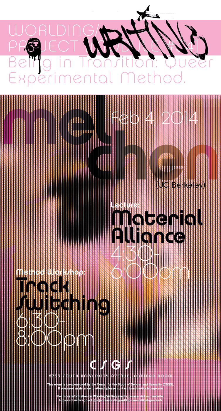 event poster for Mel Chen, Material Alliance Workshop