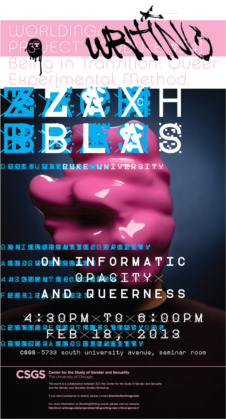Zach Blas event poster for Informatic Opacity and Queerness