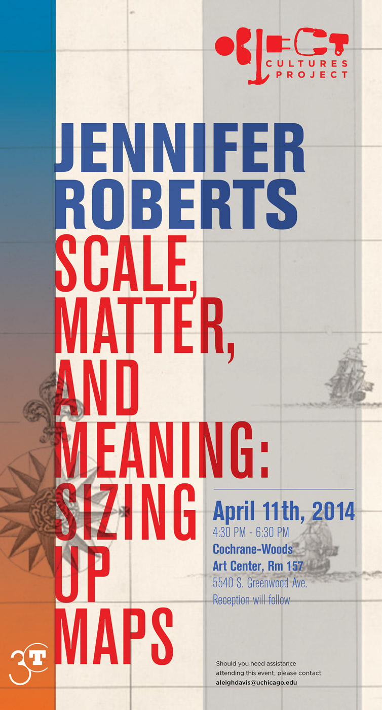 Jennifer Roberts event poster for Scale, Matter, and Meaning: Sizing Up Maps