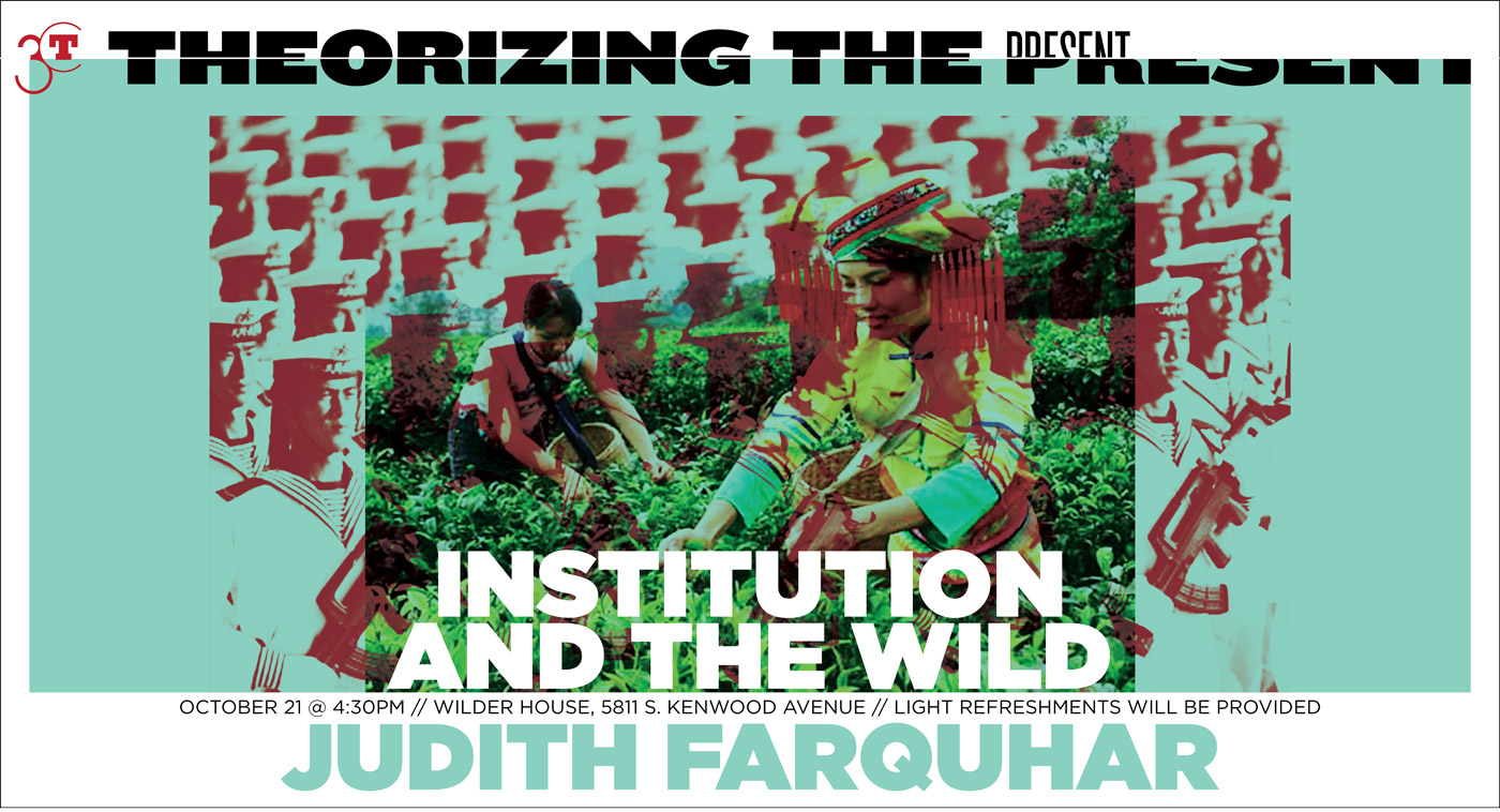 Poster for Judith Farquhar event, Institution and the Wild
