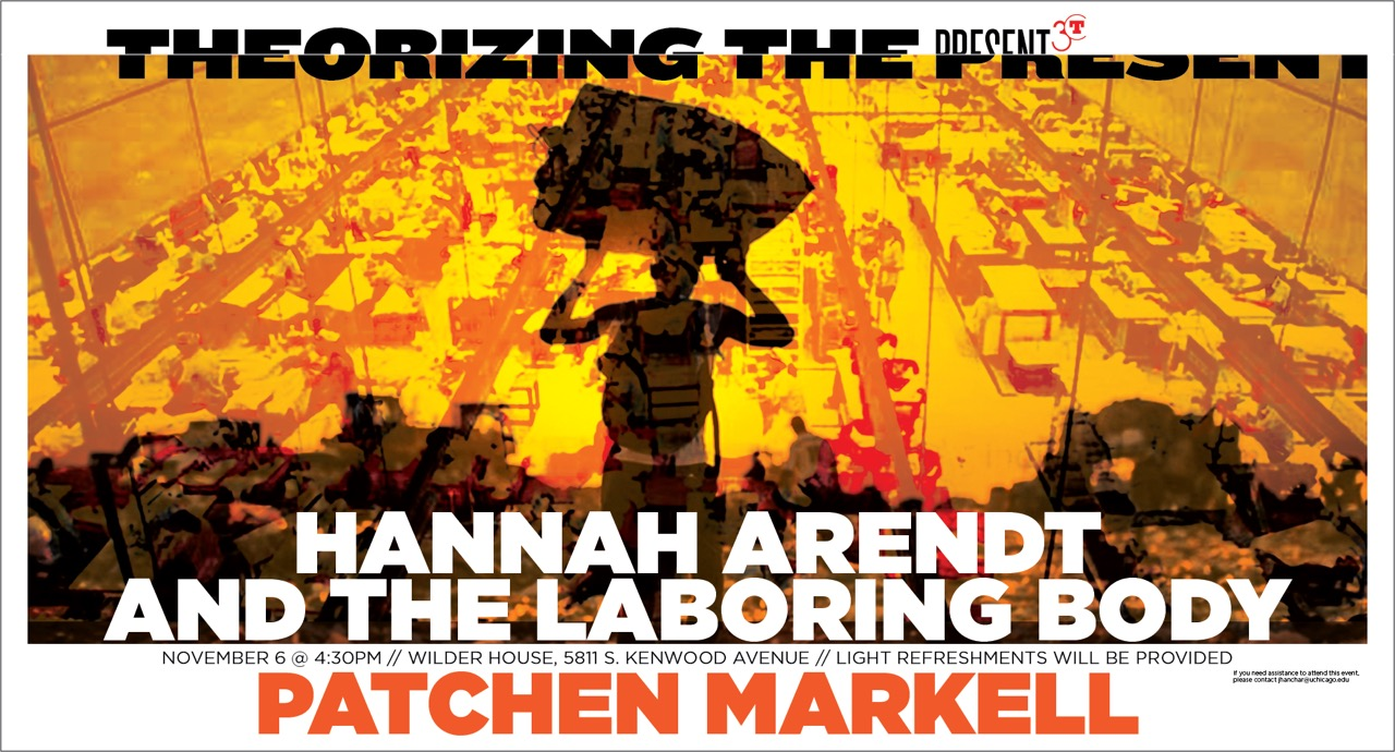event poster for Patchen Markell: Hannah Arendt and the Laboring Body