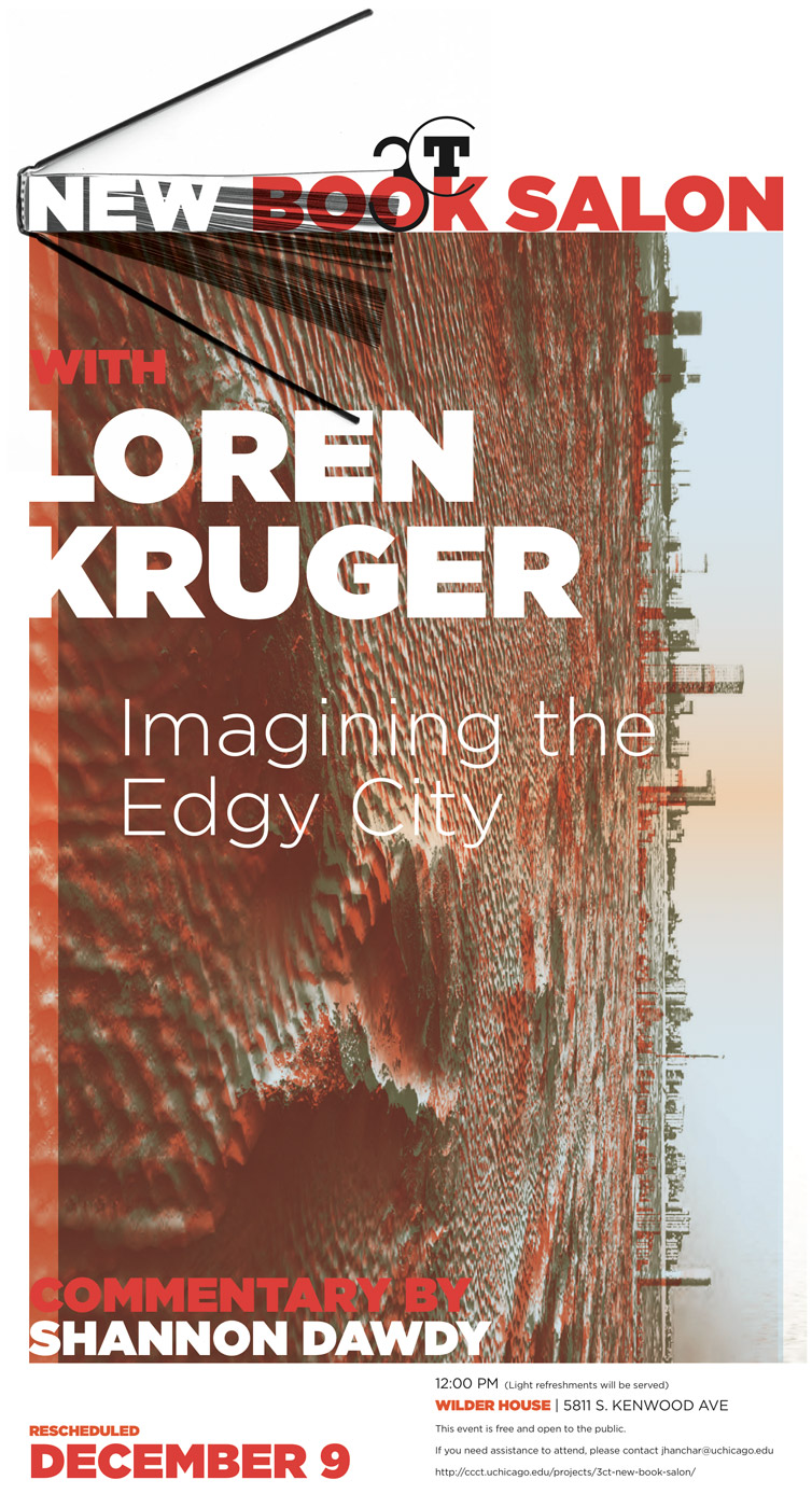 event poster for Loren Kruger New Book Salon: Imagining the Edgy City