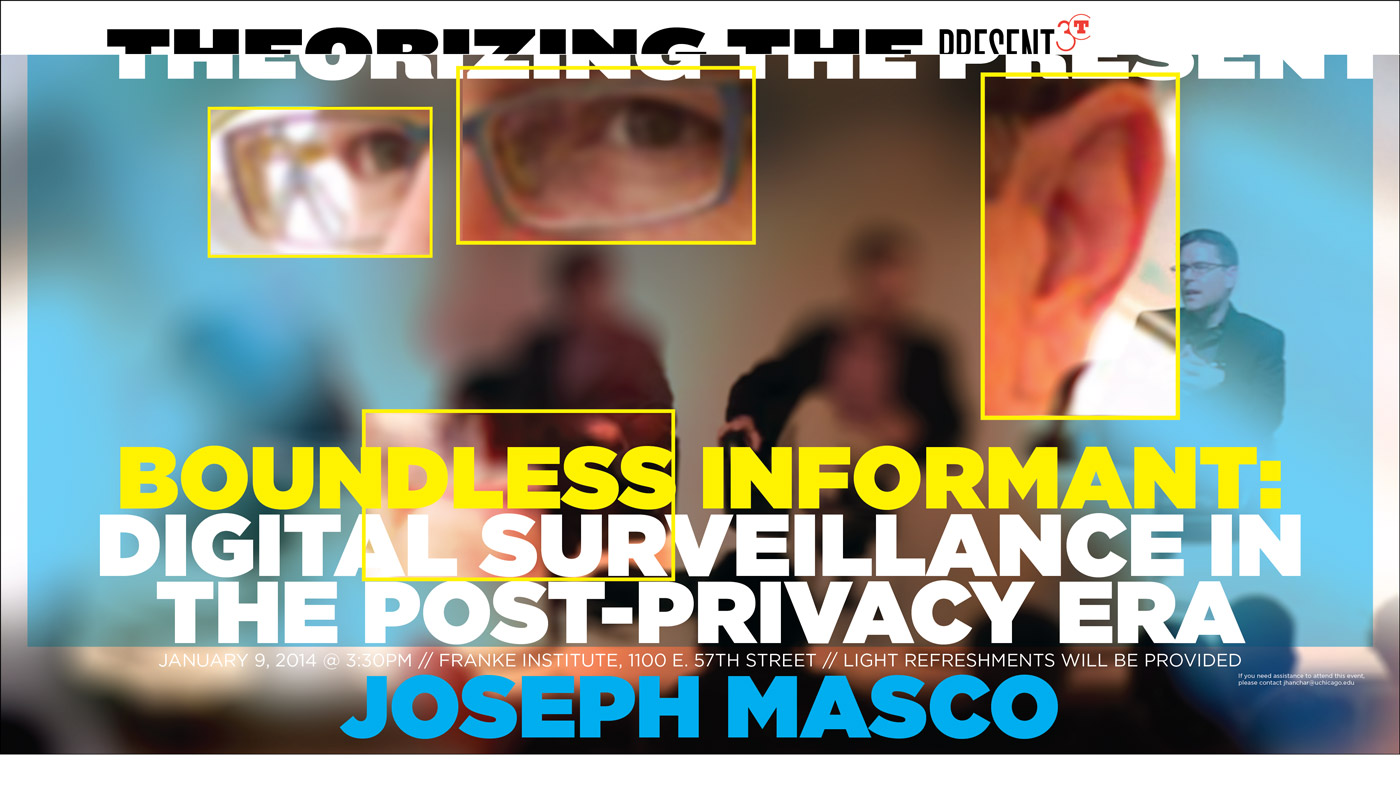 Joseph Masco event poster for Boundless Informant: Digital Surveillance in the Post-Privacy Era