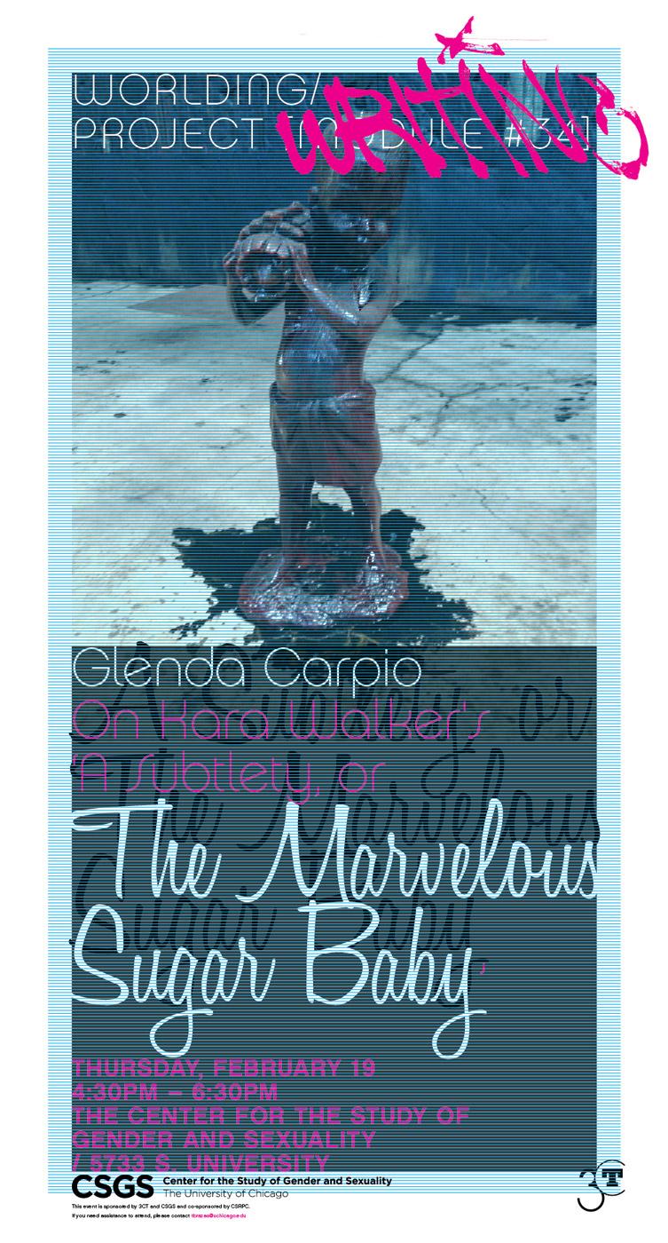 Glenda Carpio event poster, On Kara Walker's A Subtlety, or the Marvelous Sugar Baby
