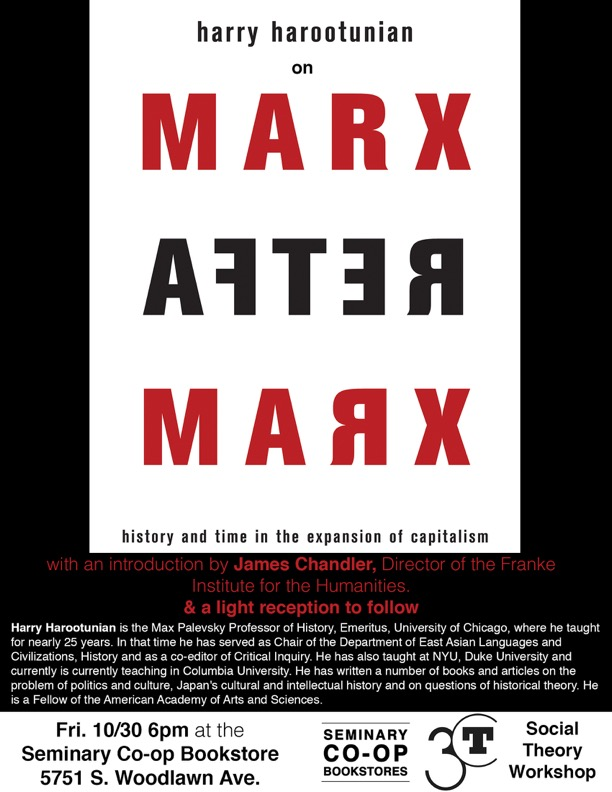 Harry Harootunian: Marx After Marx event poster