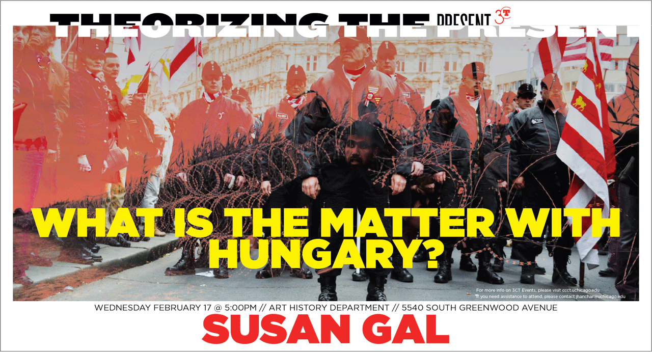 Poster for Susan Gal event, What is the Matter with Hungary