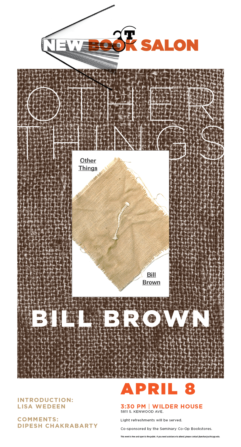 Poster for Bill Brown New Book Salon event, Other Things