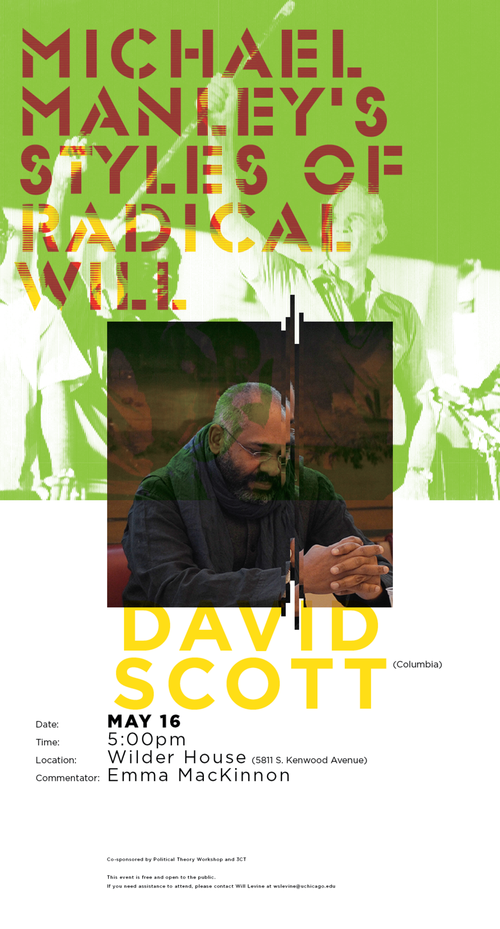 Poster for David Scott - Michael Manley's Style of Radical Will event