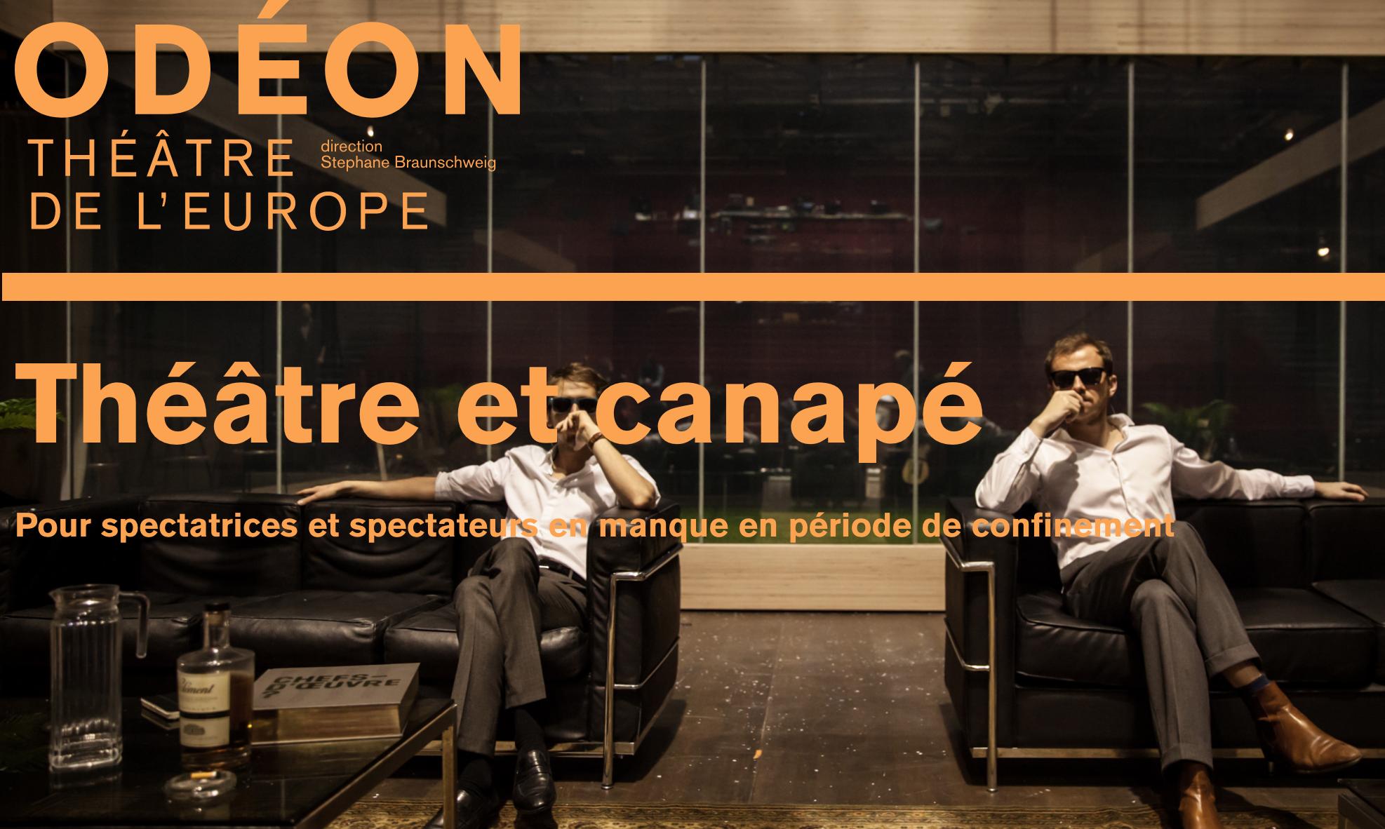 THEATER: Odéon Théâtre de l'Europe, Théâtre et canapé