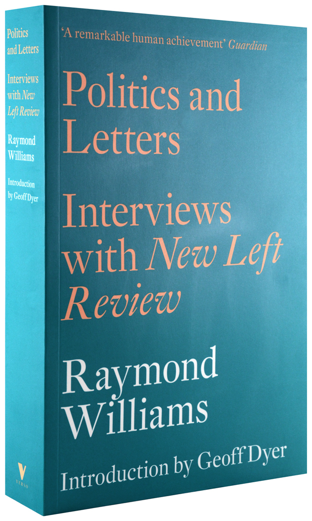 BOOK: Raymond Williams, Politics and Letters: Interviews with New Left Review