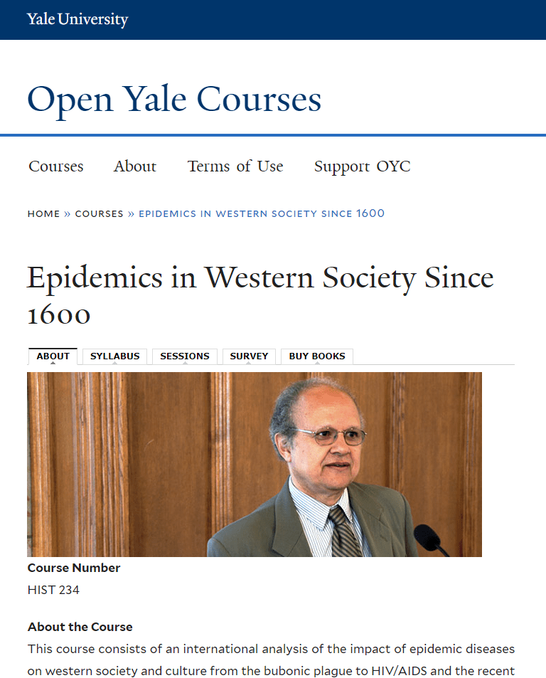 COURSE: Frank Snowden, Epidemics in Western Society Since 1600