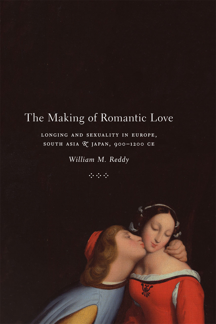 cover of The Making of Romantic Love by William Reddy