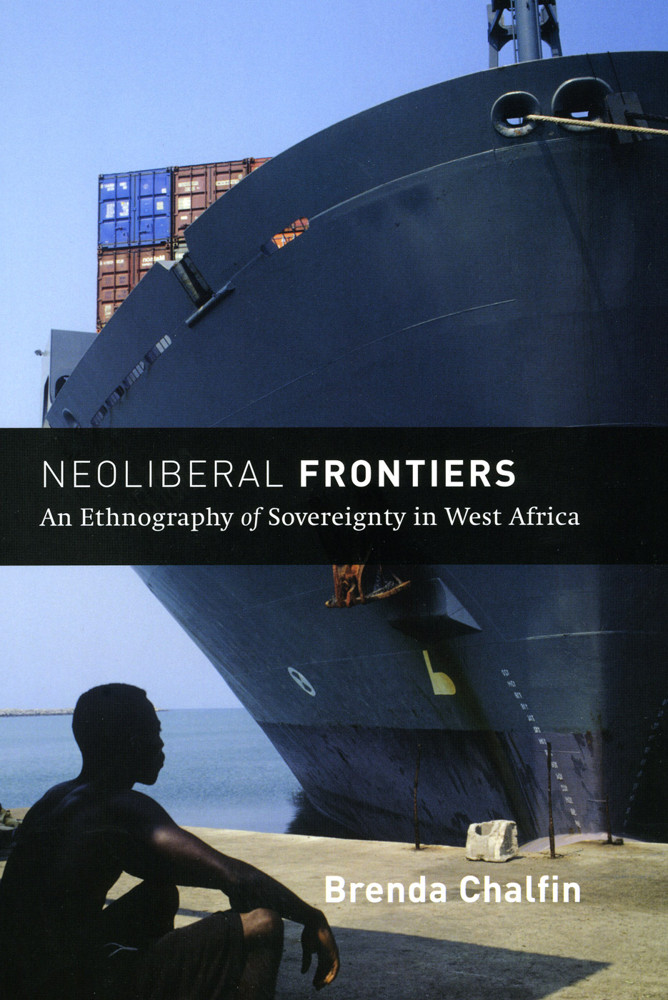 cover of Neoliberal Frontiers by Brenda Chalfin