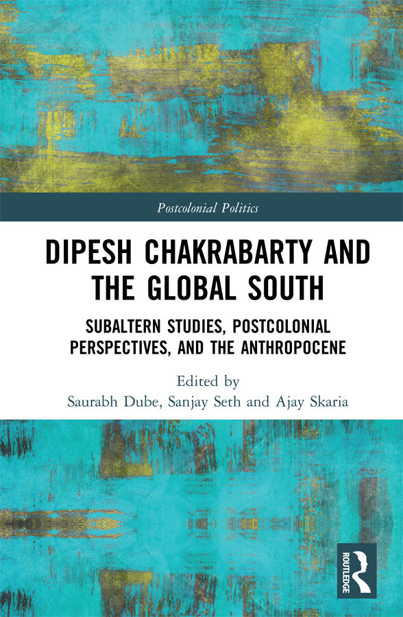 book cover for Dipesh Chakrabarty and the Global South
