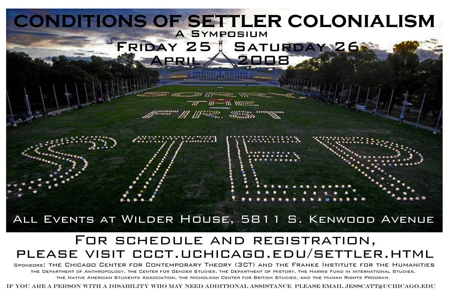 poster for 2008 co-sponsored 3CT symposium on settler colonialism showing white house lawn with giant text laid out upon it reading