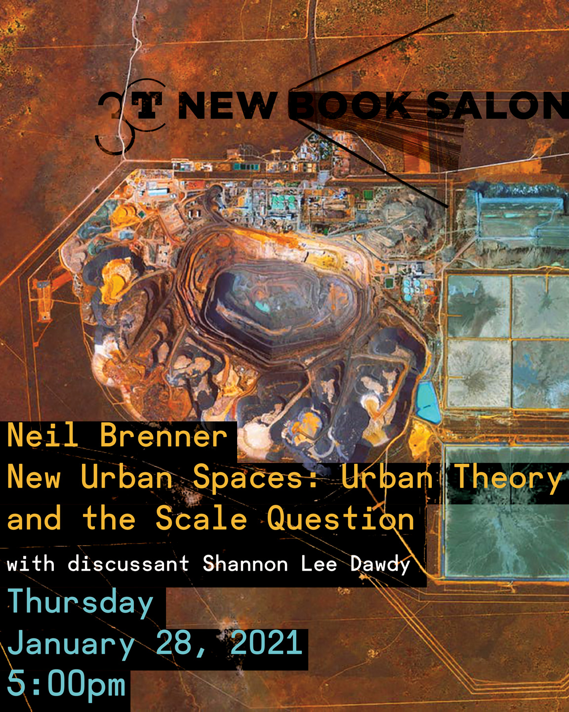 poster for 2021 Neil Brenner New Book Salon showing a birdseye view of a quarry