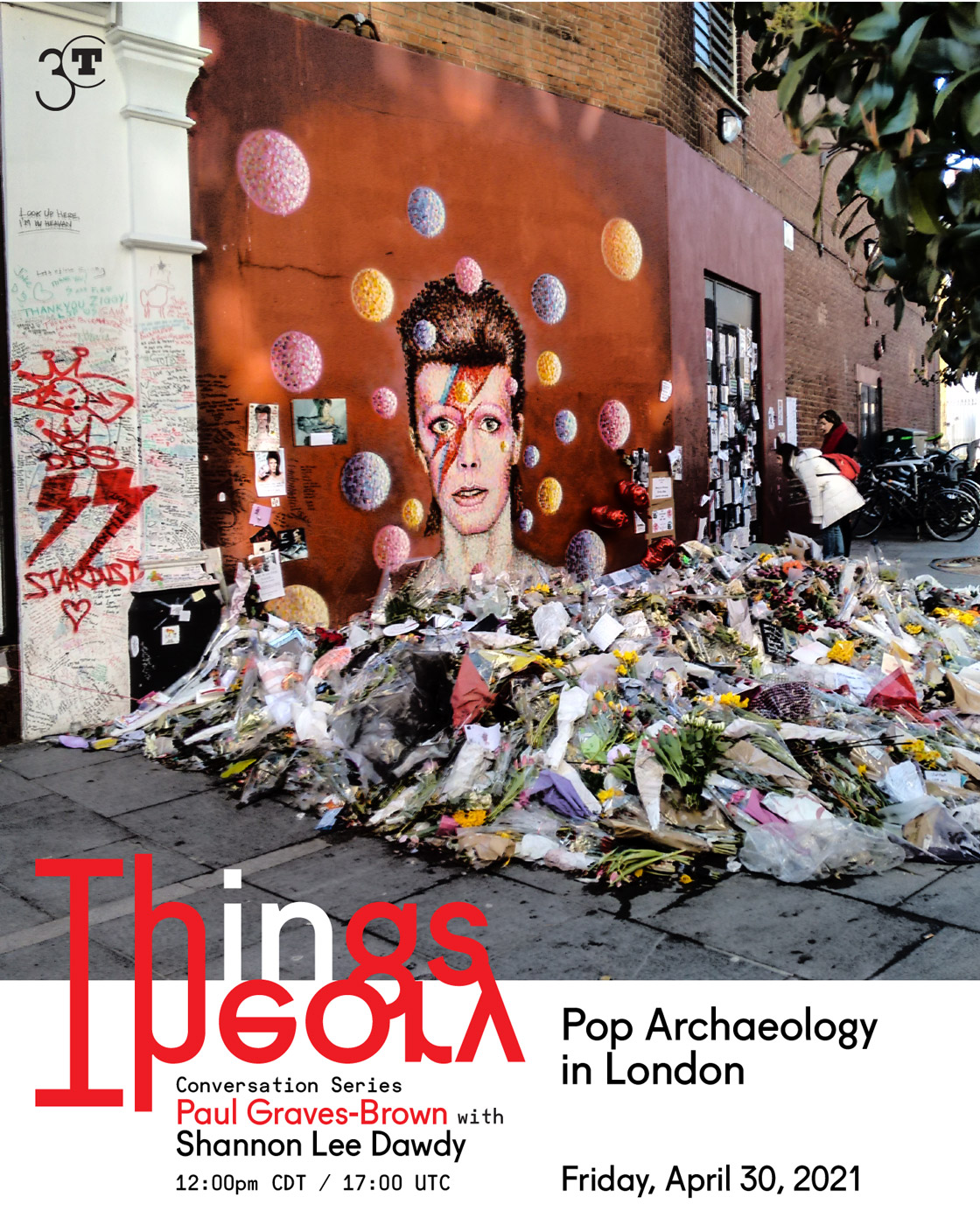 Poster with event details and image of mural of David Bowie with pile of flower bouquets on the ground in front of it