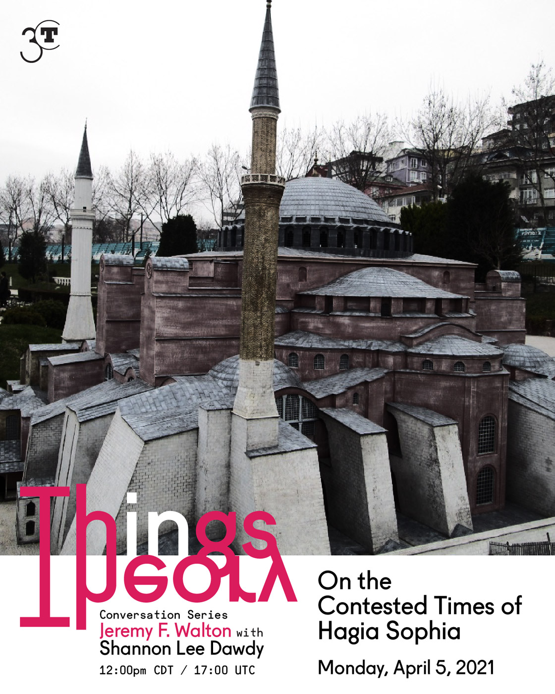 poster with event details and image of small-scale model of the Hagia Sophia building situated in a park