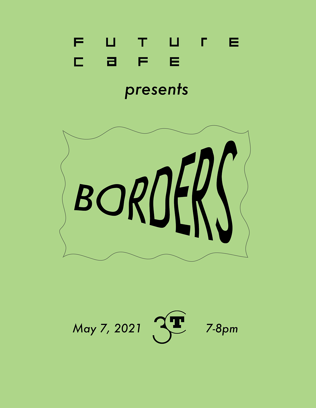flyer for Future Cafe Borders event, black text on green