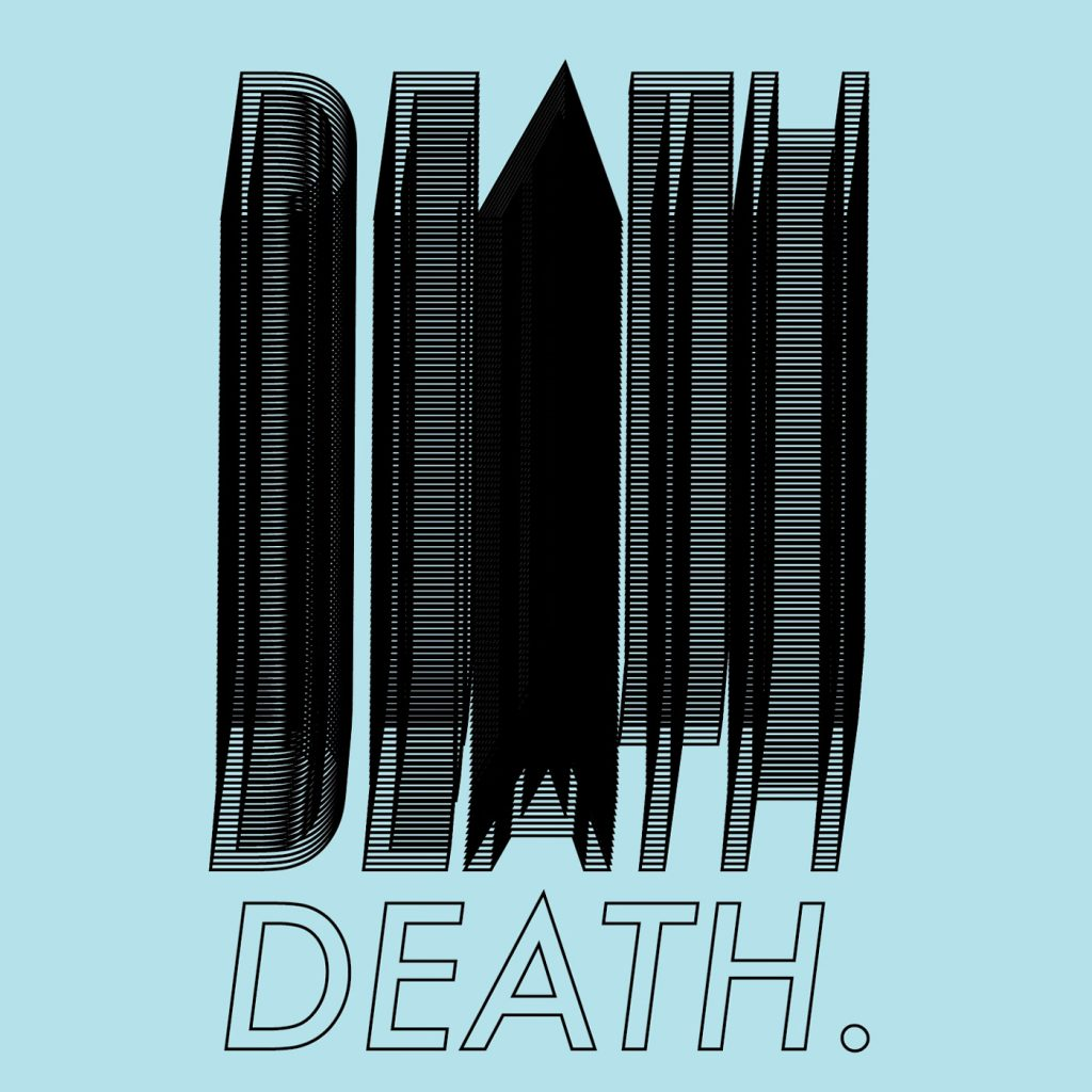 The word 'death' overlapped in black multiple times on a light blue background
