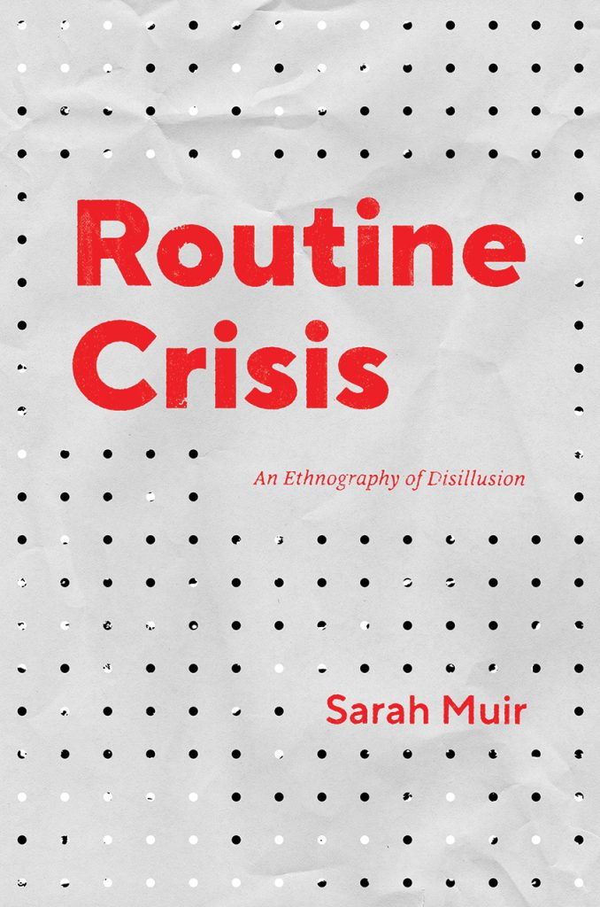 book cover for Routine Crisis showing bold red text on a grayish-white paper-look background with holes punched in it in an uneven grid pattern